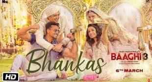Bhankas Song Lyrics In Hindi and English – Baaghi 3