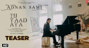 Tu Yaad Aya Lyrics | Adnan Sami | Kunaal Vermaa | Lyricsplzz