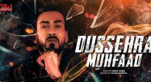 Dussehra Lyrics – Muhfaad