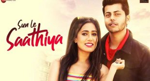 Sun Le Saathiya Lyrics – Stebin Ben – Hindi Song Lyrics