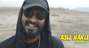 Asli Nakli Lyrics – Emiway believerlyric.com