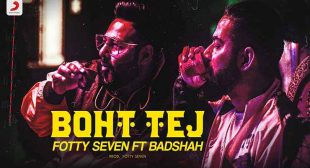 Boht Tej Lyrics – Fotty Seven ft Badshah – Songs Lyrics Free