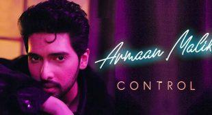Control Lyrics – Armaan Malik