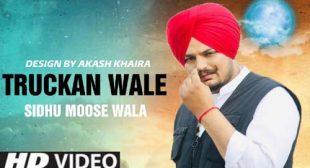 Sidhu Moose Wala – Truckan Wale Lyrics