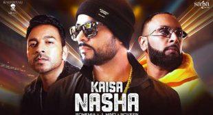 Kaisa Nasha Song Lyrics