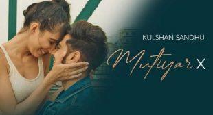 Mutiyar X Lyrics – Kulshan Sandhu