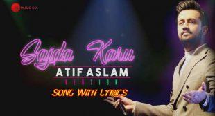 Sajda Karu Lyrics – Atif Aslam Version | Lyrics Lover