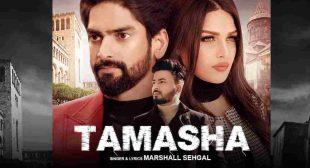Tamasha Lyrics – Marshall Sehgal, Himanshi Khurana & Rony Singh