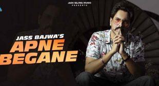 Apne Begane Lyrics – Jass Bajwa