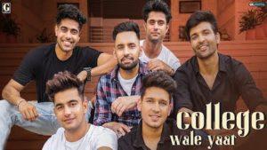 COLLEGE WALE YAAR LYRICS In Punjabi