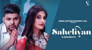 Saheliyan Lyrics and Video