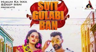 Suit Gulabi Ban Song Lyrics – Amit Dhull