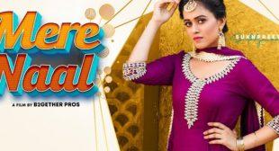 Mere Naal Lyrics – Sukhpreet Kaur » Status Lyric