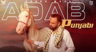 Adab Punjabi Lyrics – Babbu Maan