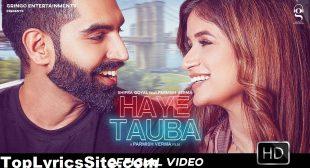 Haye Tauba Lyrics – Shipra Goyal | Parmish Verma – TopLyricsSite.com