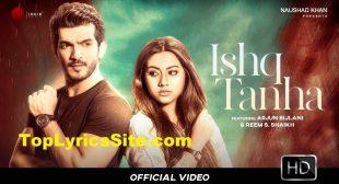 Ishq Tanha Lyrics – Siddharth Bhavsar – TopLyricsSite.com