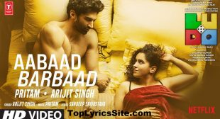 Aabaad Barbaad Lyrics – Ludo | Arijit Singh – TopLyricsSite.com