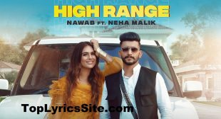 High Range Lyrics – Nawab – TopLyricsSite.com