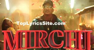 Mirchi Lyrics – Divine, Mc Altaf, Phenom, Stylo G – TopLyricsSite.com