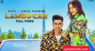 Lambo Car Lyrics | Guri | Latest Punjabi Song 2020