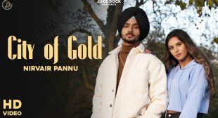 City Of Gold – Nirvair Pannu