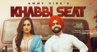 Khabbi Seat Lyrics – Ammy Virk