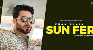 Sun Fer – Khan Bhaini