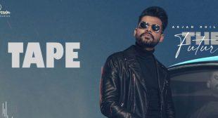 Tape Lyrics – Arjan Dhillon