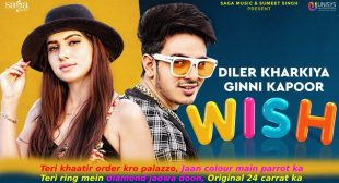 विश Wish Diler Kharkiya Lyrics in Hindi