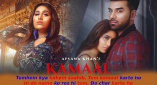 कमाल करते हो Kamaal Karte Ho Lyrics Hindi – Afsana Khan