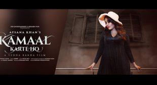 Kamaal Karte Ho Lyrics – Afsana Khan