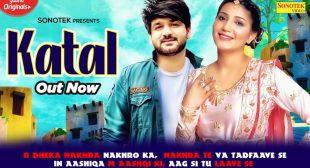 कतल Katal Sapna Chaudhary Lyrics Hindi | Mohit Sharma