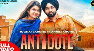 Antidote Lyrics – Jugraj Sandhu