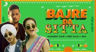 Rashmeet Kaur's New Song Bajre Da Sitta