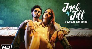 Jack N Jill – Karan Sehmbi Lyrics