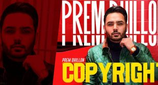 Copyright Lyrics – Prem Dhillon