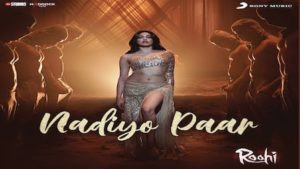 Nadiyon Paar Lyrics – Roohi