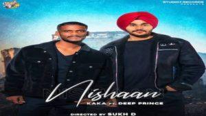 NISHAAN LYRICS – Kaka x Deep Prince