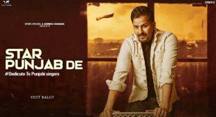 Veet Baljit – Star Punjab De Lyrics