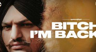 Bitch I'm Back – Sidhu Moose Wala