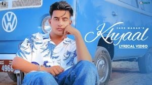 KHYAAL LYRICS – JASS MANAK | New Song