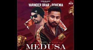 Medusa Lyrics – Varinder Brar