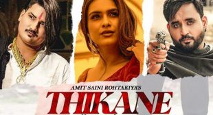 Thikane – Amit Saini Rohtakiya
