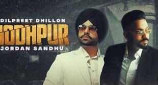 Jodhpur Lyrics – Dilpreet Dhillon
