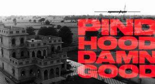 Pind Hood Damn Good Lyrics – Sidhu Moose Wala