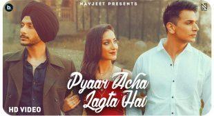 Pyaar Acha Lagta Hai – Navjeet