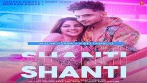Shanti Lyrics – Millind Gaba