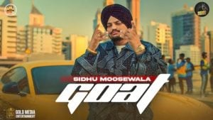 Goat Lyrics – Sidhu