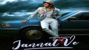 Jannat Ve Darshan Raval Song Lyrics