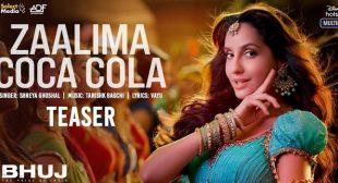 Zaalima Coca Cola Lyrics – Bhuj